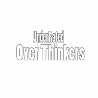 Underrated Overthinkers podcast