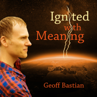 Ignited With Meaning podcast