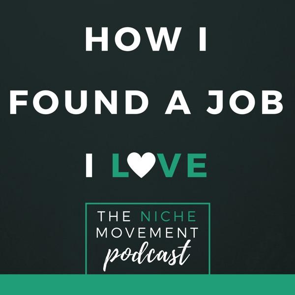 How I Found a Job I Love