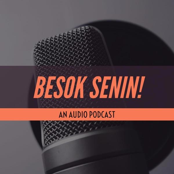 Podcast Besok Senin