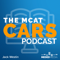 The MCAT CARS Podcast