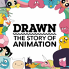 Drawn: The Story of Animation - HowStuffWorks and Cartoon Network