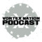 Vortex Nation Podcast