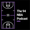 The 94 NBA Podcast