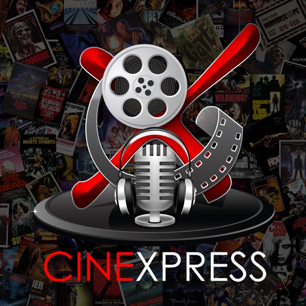 Podcast – CineXpress