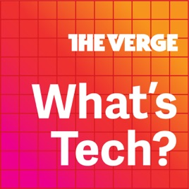 03682a79e What s Tech  on Apple Podcasts