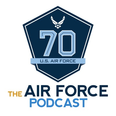 The Air Force Podcast:DVIDSHub.net