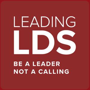LeadingLDS Podcast