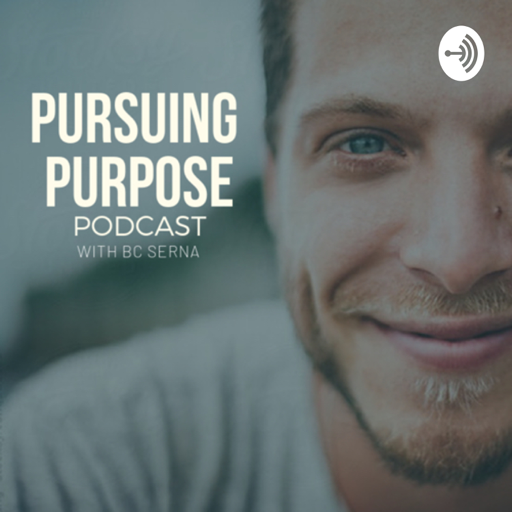Cover image of Pursuing Purpose with BC Serna