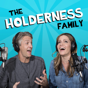 The Holderness Family Podcast