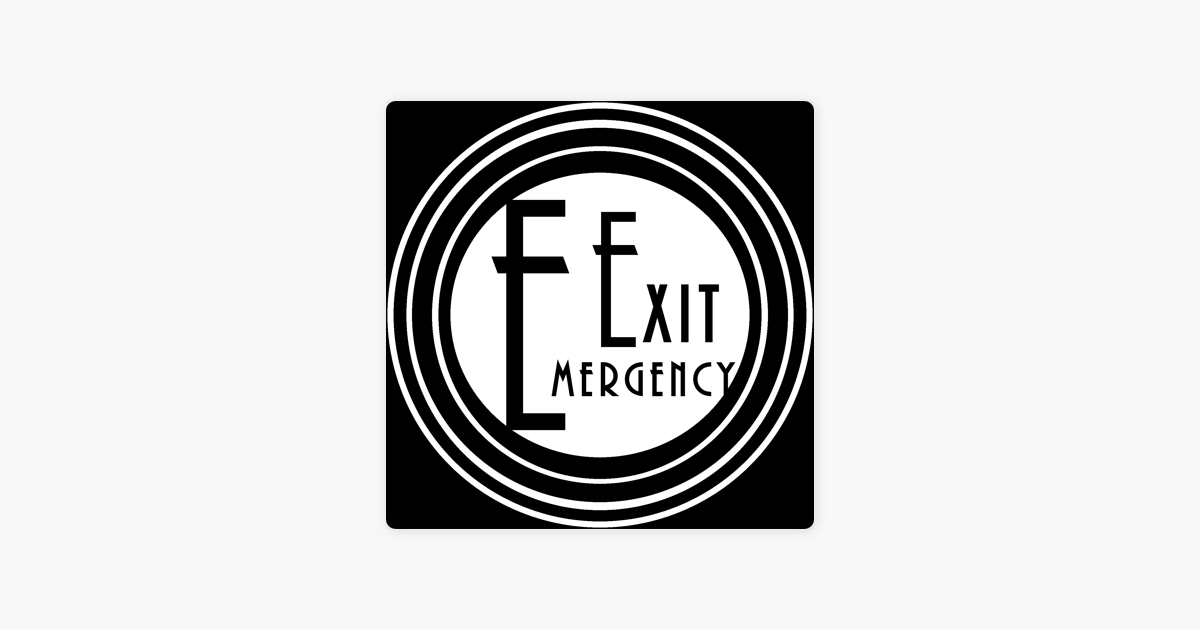Emergency Exit Podcast Network on Apple Podcasts