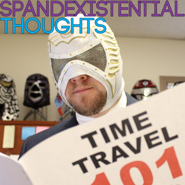 Spandexistential Thoughts