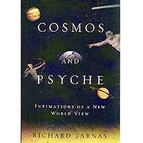 Cosmos & Psyche: Intimations of a New World View