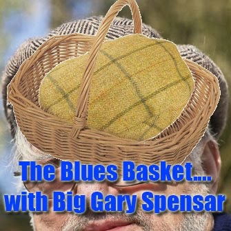 The Blues Basket...with Big Gary Spensar