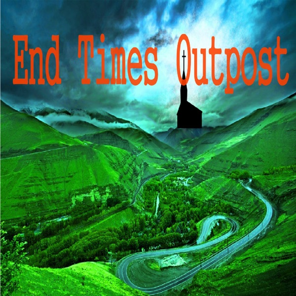 The End Times Outpost