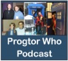 Doctor Who: Progtor Who Podcast artwork