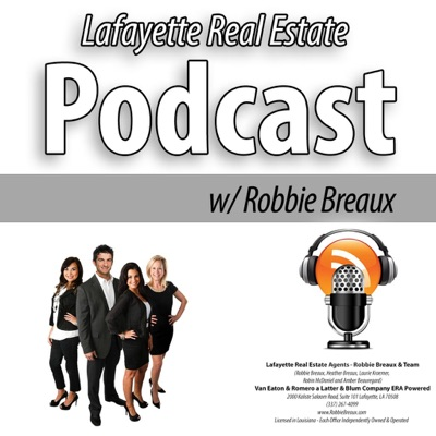 Lafayette Real Estate Video Blog with Robbie Breaux
