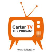 CarterTV - The Podcast podcast