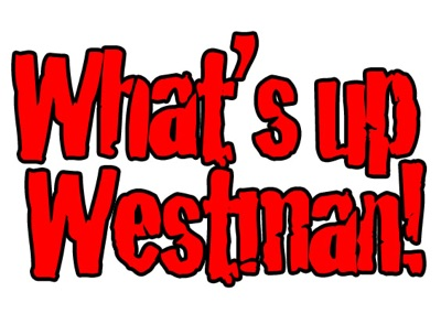 What's Up Westman Podcast