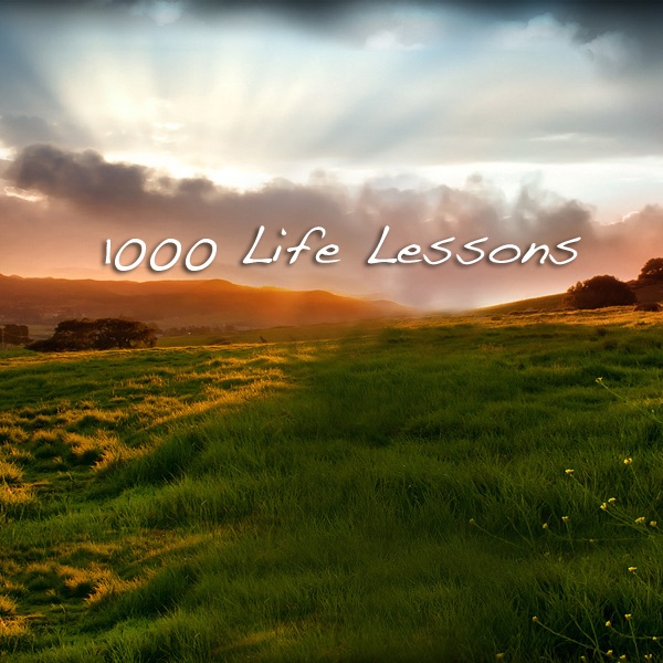 1000 Life Lessons