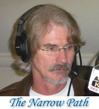 The Narrow Path Radio Program (1 Hour)