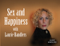 Sex and Happiness – Laurie Handlers
