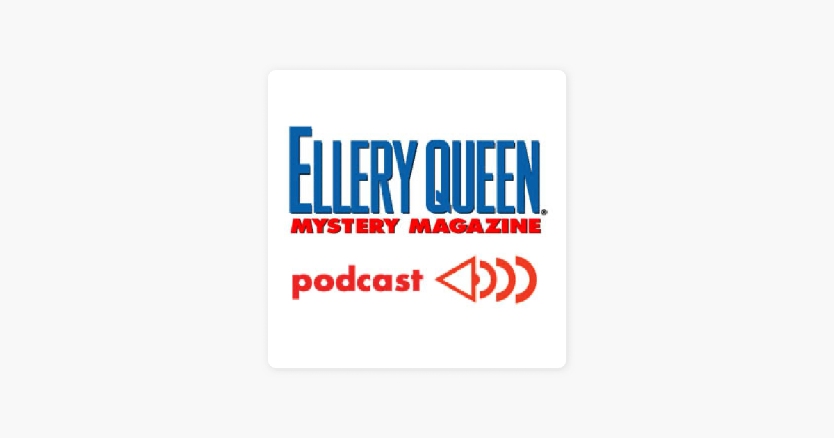 Ellery Queen's Mystery Magazine's Fiction Podcast on Apple
