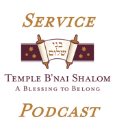 Services - Temple B'nai Shalom podcast