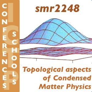 Topological Aspects of Condensed Matter Physics (Workshop and School)