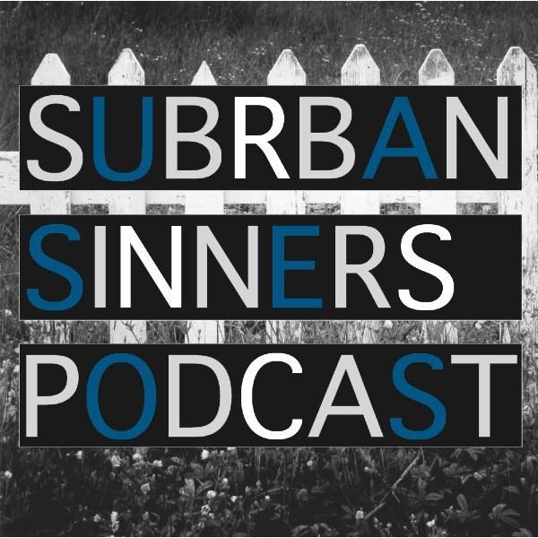 Suburban Sinners Podcast