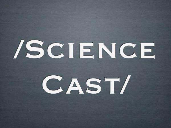 Science Cast