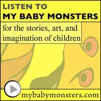 My Baby Monsters: kids stories, children music, children's books, kid art, & fun storytelling - old time radio movie - podcas podcast