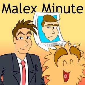 The Malex Minute