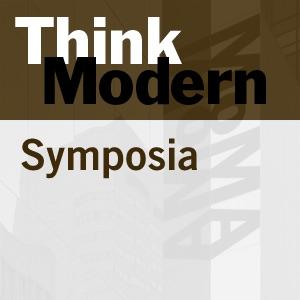 Symposia - Graduate Symposium 2007:Think Modern