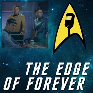 The Edge of Forever: The Star Trek Podcast