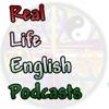 The RealLife English Podcast
