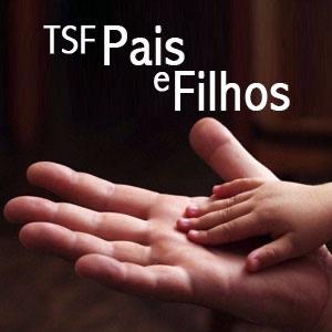 TSF Pais e Filhos (Podcast)