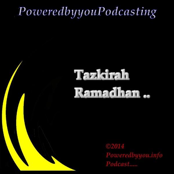 PoweredbyyouPodcasting-Tazkirah Ramadhan