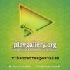 PLAY Gallery: Videocartespostales