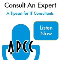 Consult An Expert: A Tipcast for IT Consultants podcast