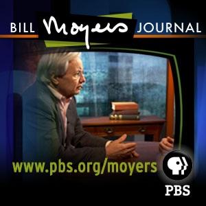 Bill Moyers Journal (Video)   PBS