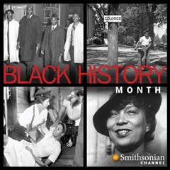 Smithsonian Channel Presents Black History Month