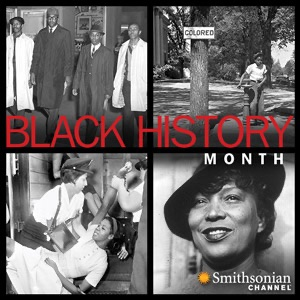 Smithsonian Channel Presents Black History Month:Smithsonian Channel