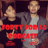 Forty For 40 Podcast podcast