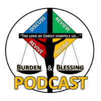 Burden and Blessing Podcast podcast