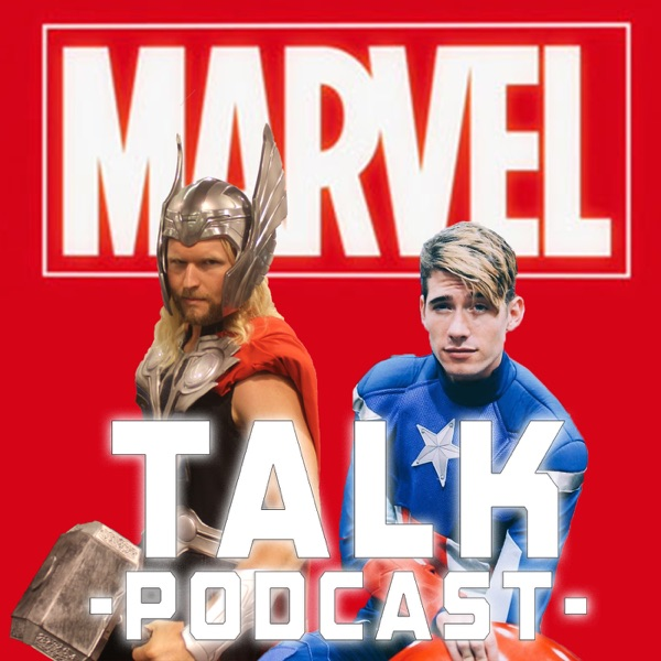 Marvel Talk Podcast