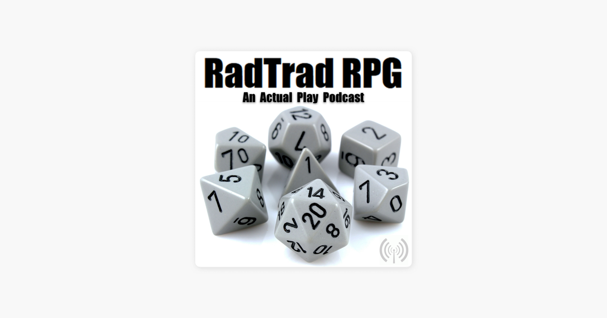 RadTrad RPG: E11: HOARD OF THE DRAGON QUEEN (SESSION 0) on