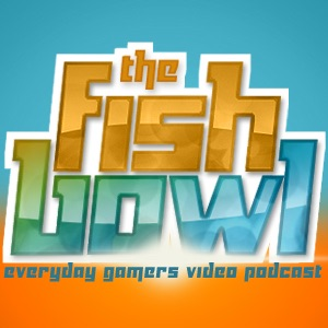 The Fishbowl – Everyday Gamers