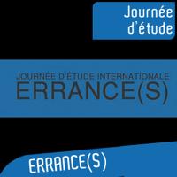 Journée d'étude internationale Errance(s) 7 février 2014 podcast
