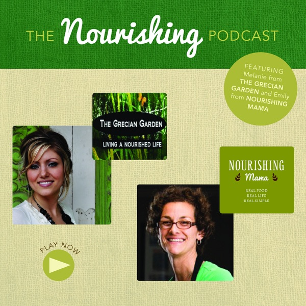 Latest Episodes of The Nourishing Podcast